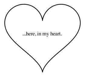 Heart shaped image for valentines poem to my daughter that says '...here in my heart'